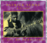 Patrick Sedoc - L'art de Sédoction