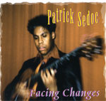 Patrick Sedoc - Facing Changes